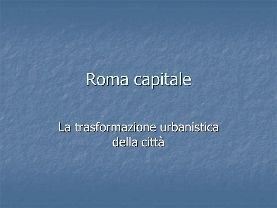La trasformazione urbanistica della città