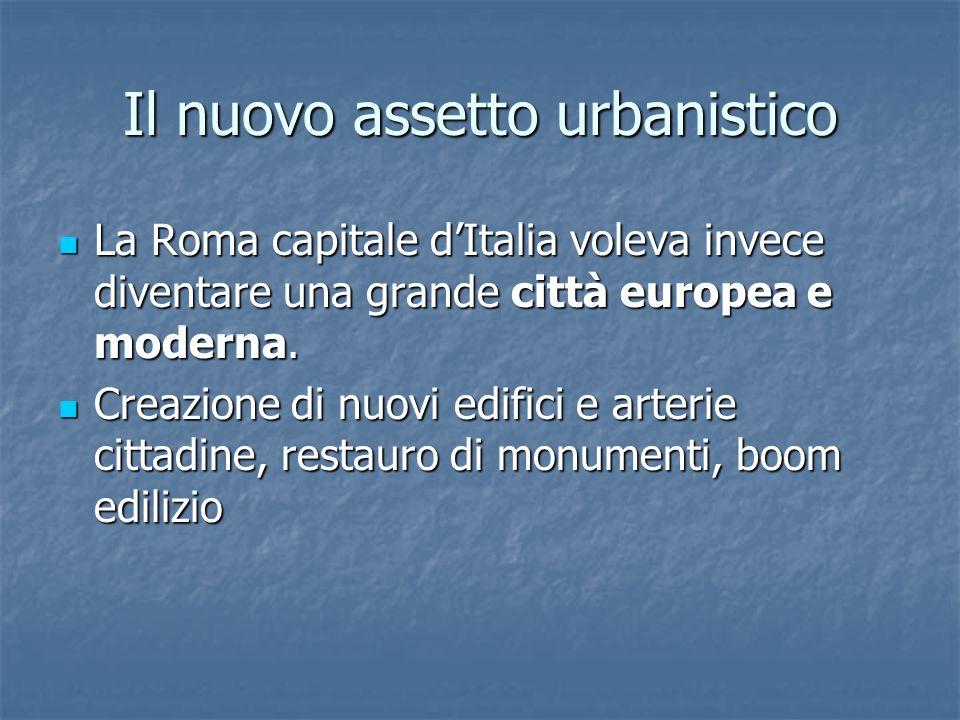 Il nuovo assetto urbanistico