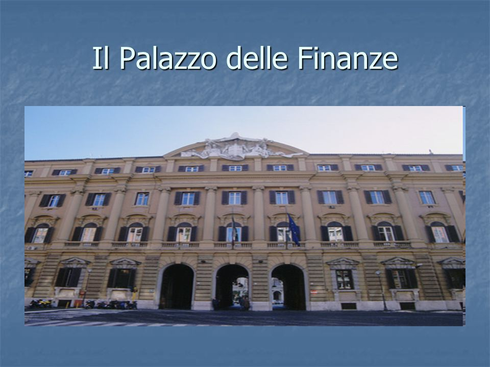 Il Palazzo delle Finanze