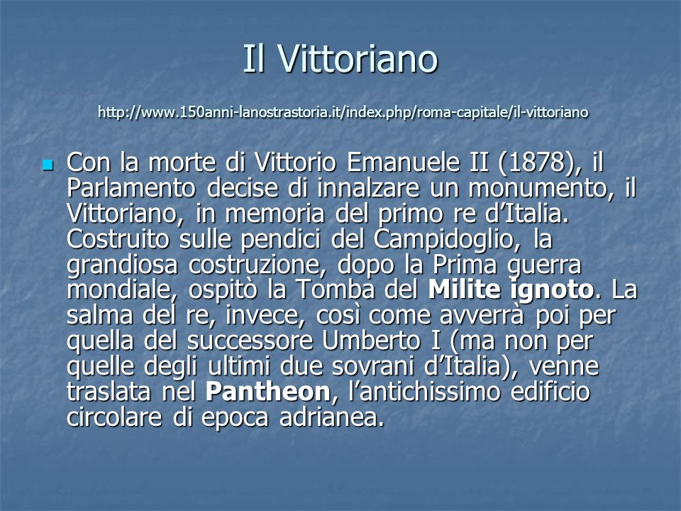 Il Vittoriano http://www. 150anni-lanostrastoria. it/index