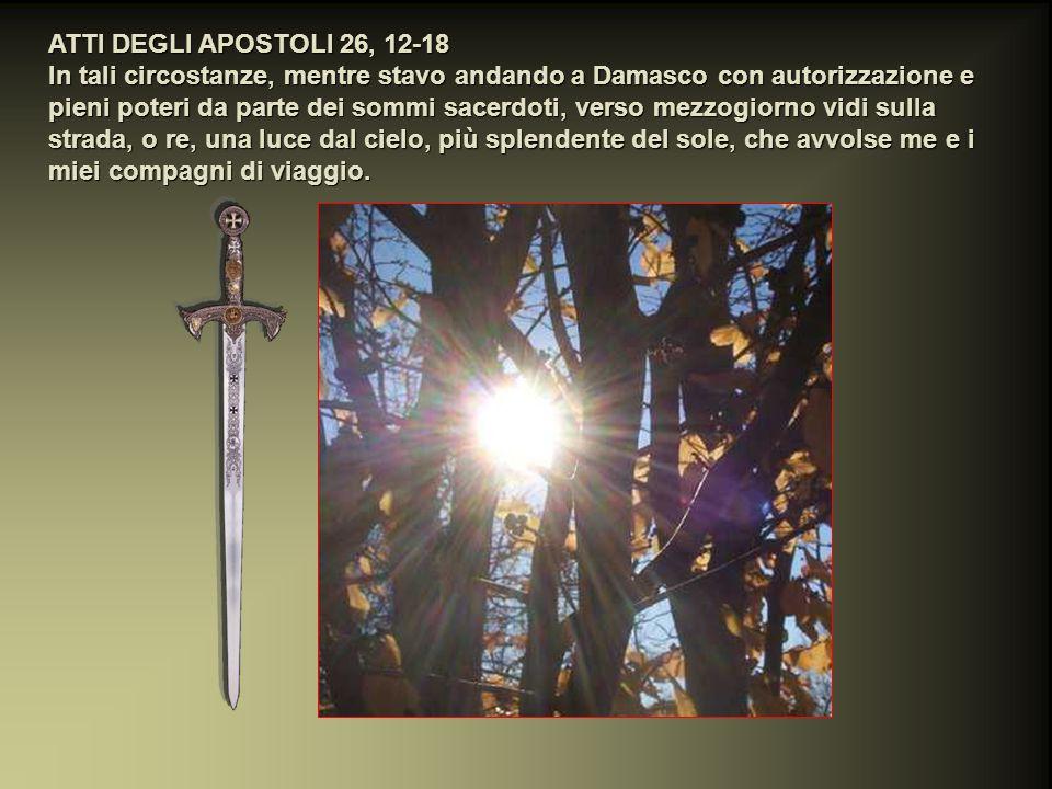 ATTI DEGLI APOSTOLI 26, 12-18