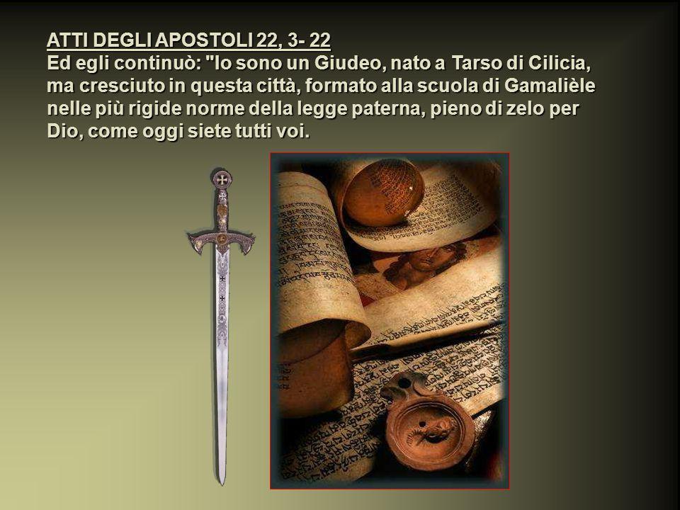 ATTI DEGLI APOSTOLI 22, 3- 22
