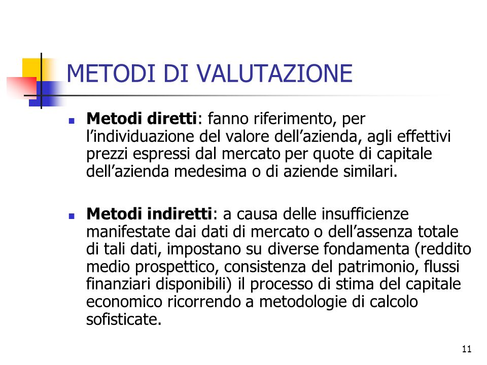 METODI DI VALUTAZIONE