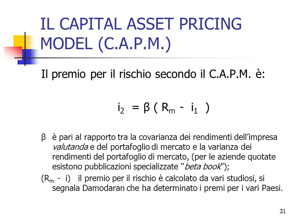 IL CAPITAL ASSET PRICING MODEL (C.A.P.M.)