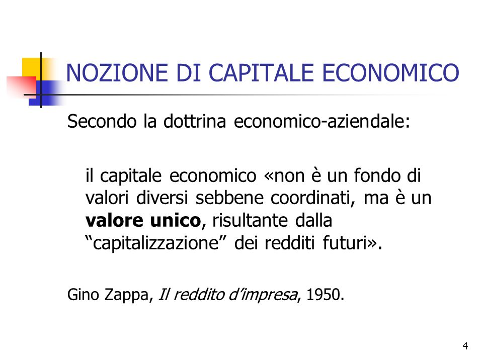 NOZIONE DI CAPITALE ECONOMICO
