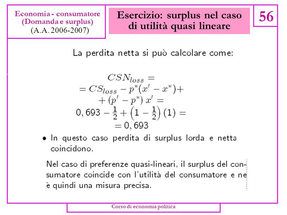 Esercizio: surplus nel caso di utilità quasi lineare
