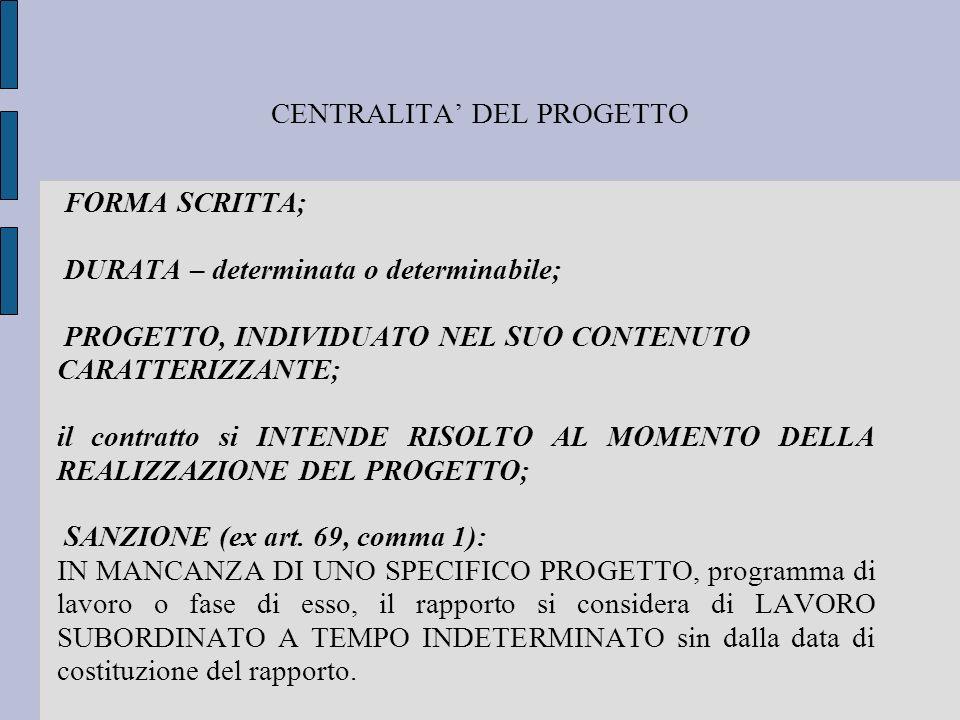 CENTRALITA' DEL PROGETTO