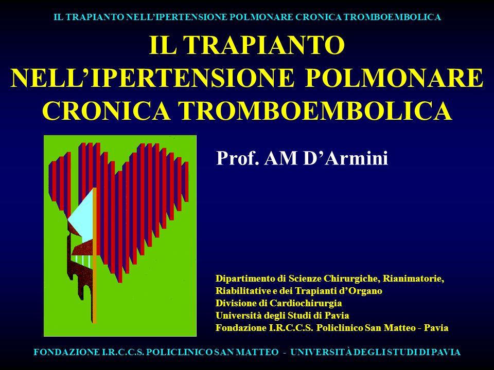 NELL'IPERTENSIONE POLMONARE CRONICA TROMBOEMBOLICA