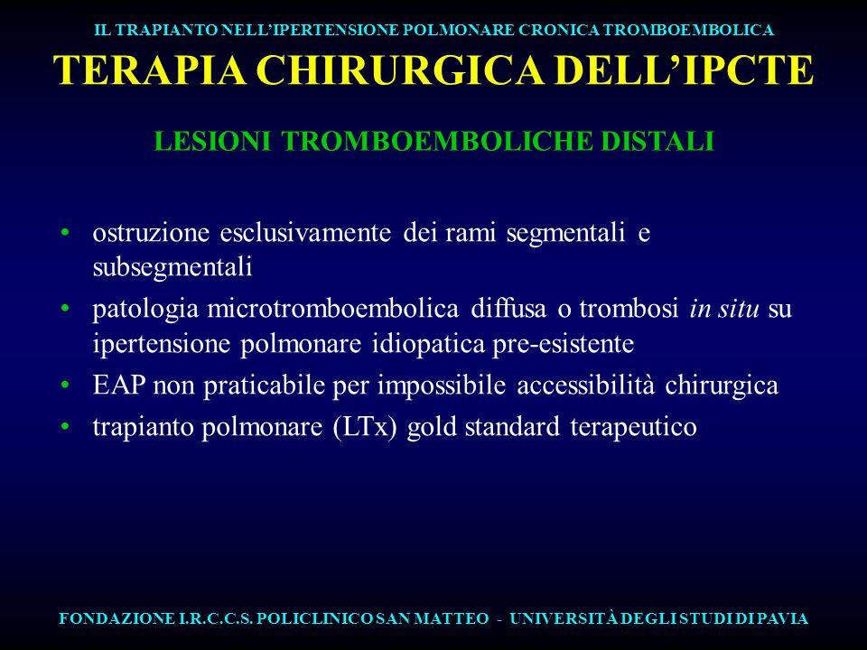 TERAPIA CHIRURGICA DELL'IPCTE LESIONI TROMBOEMBOLICHE DISTALI