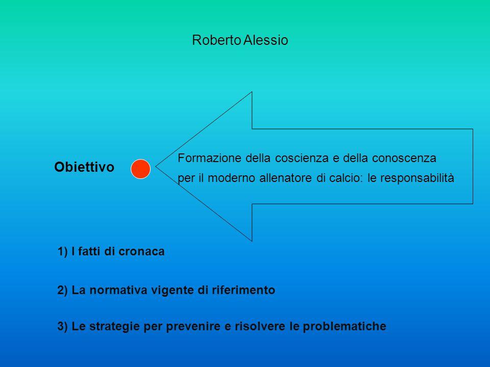 Roberto Alessio Obiettivo