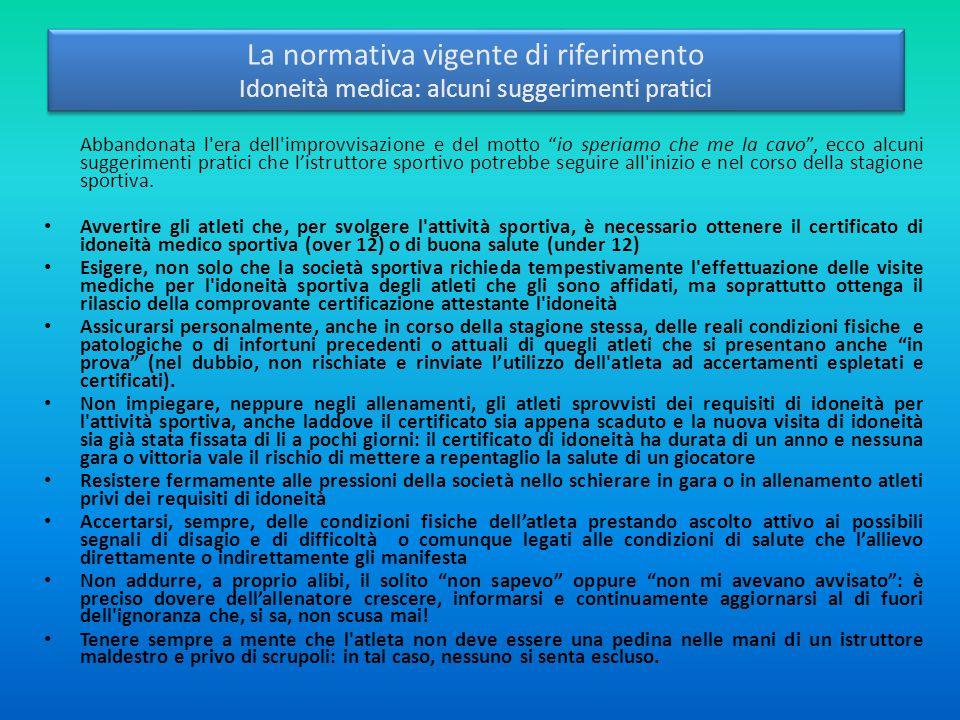 La normativa vigente di riferimento Idoneità medica: alcuni suggerimenti pratici