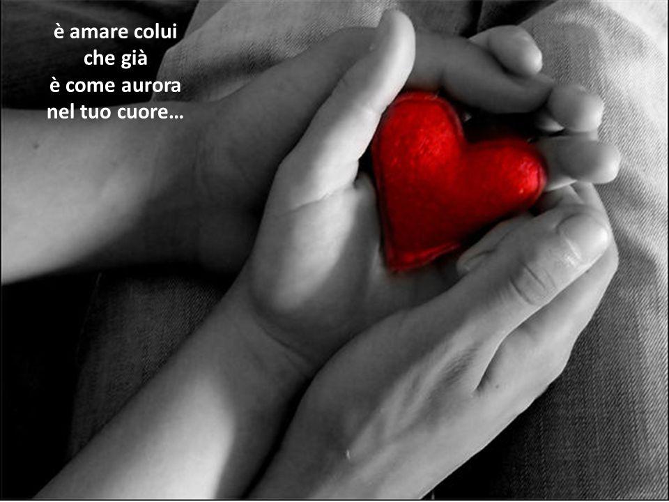 è come aurora nel tuo cuore…