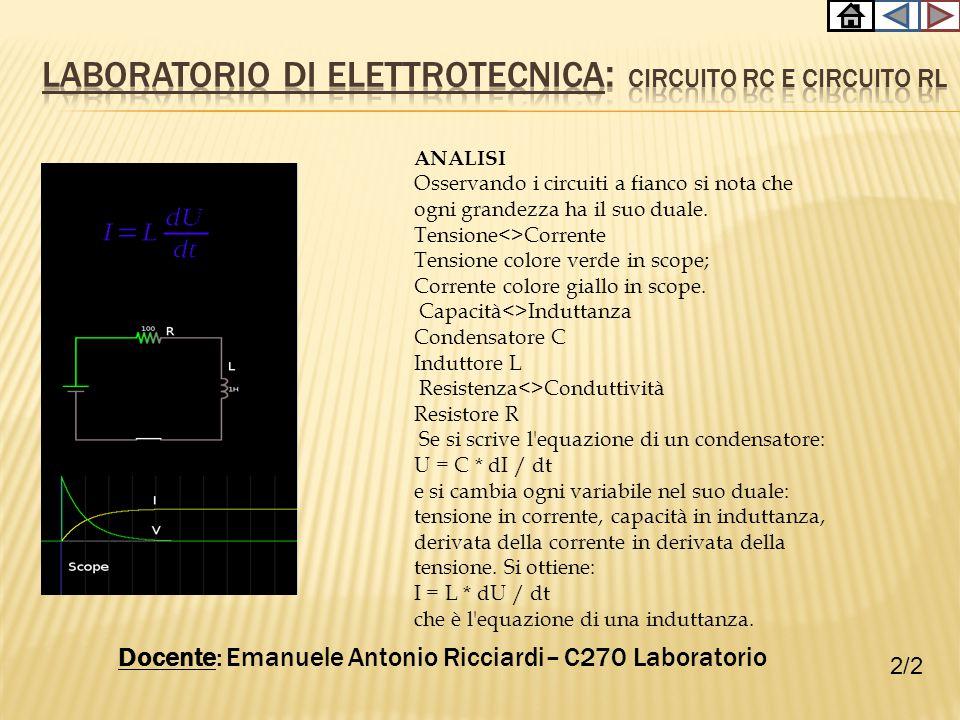Laboratorio di elettrotecnica: Circuito RC e Circuito rl