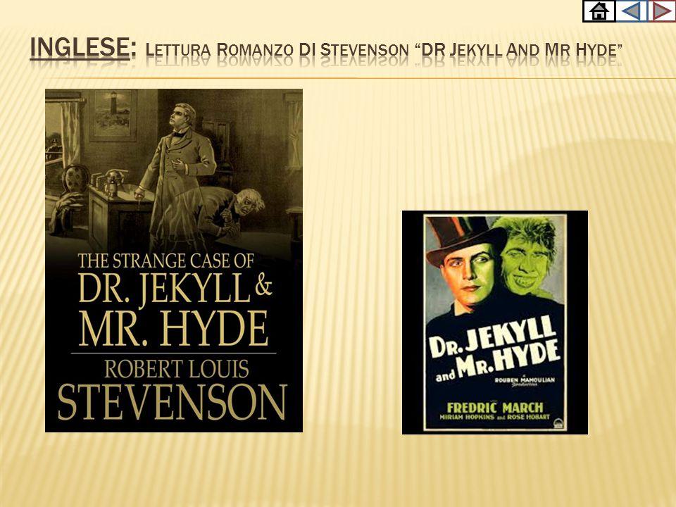 INGLESE: Lettura romanzo di stevenson Dr Jekyll and mr hyde
