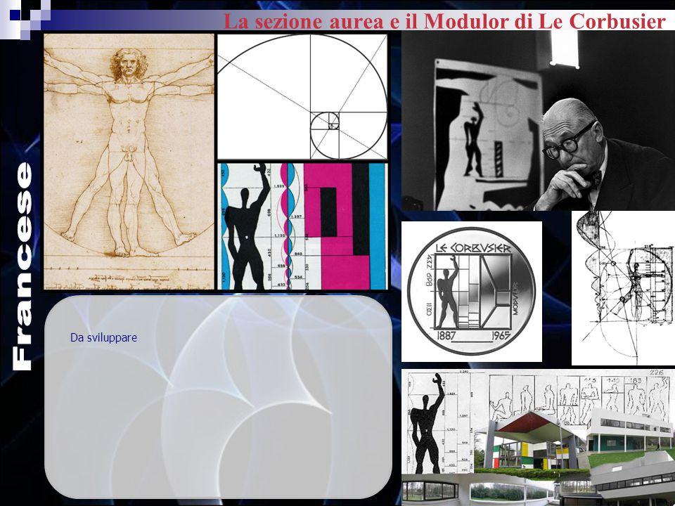 La sezione aurea e il Modulor di Le Corbusier
