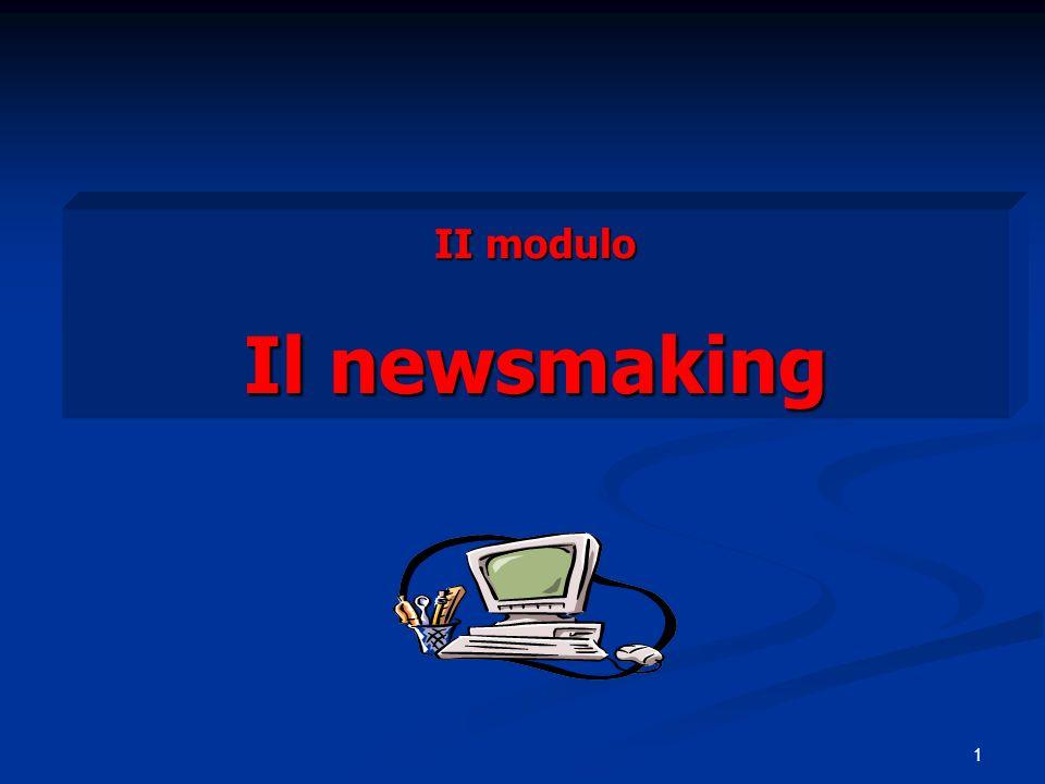 II modulo Il newsmaking