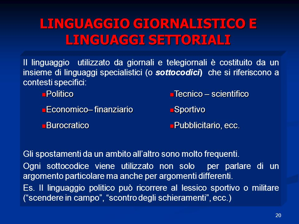 LINGUAGGIO GIORNALISTICO E LINGUAGGI SETTORIALI