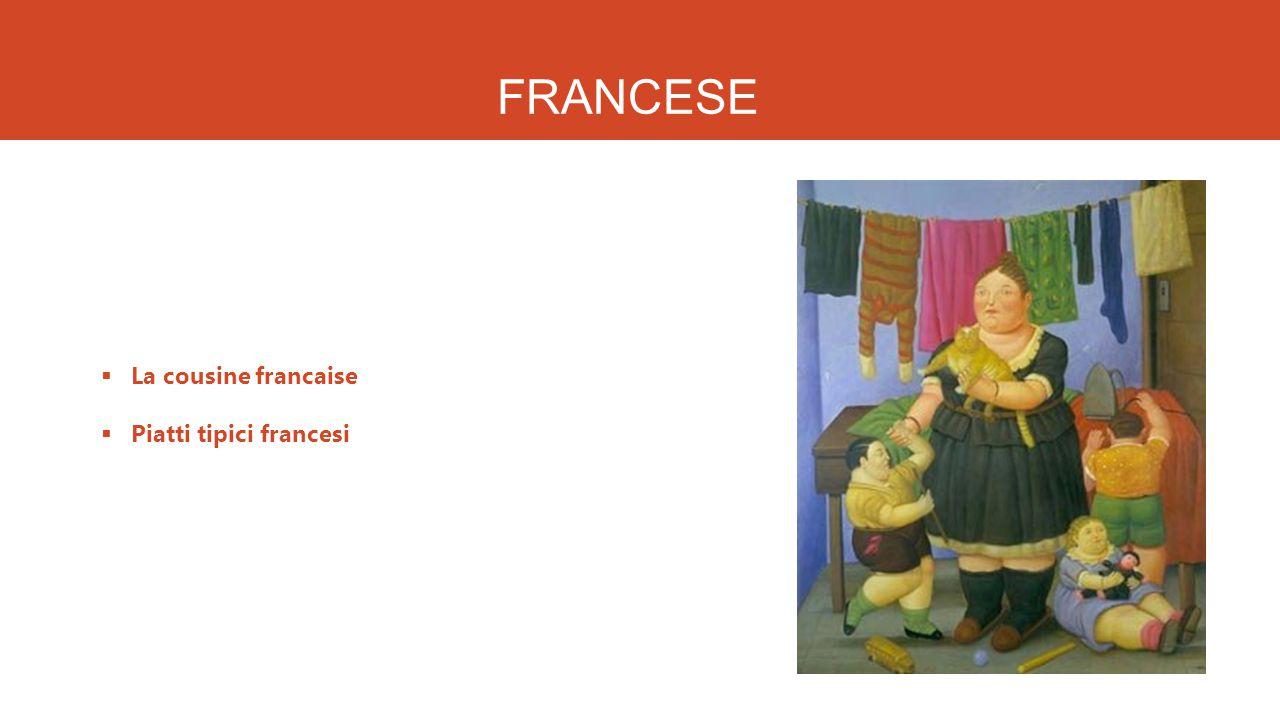 FRANCESE La cousine francaise Piatti tipici francesi
