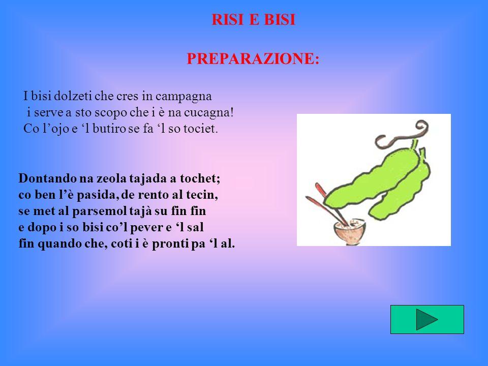 RISI E BISI PREPARAZIONE: