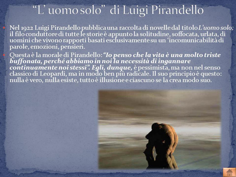 L' uomo solo di Luigi Pirandello
