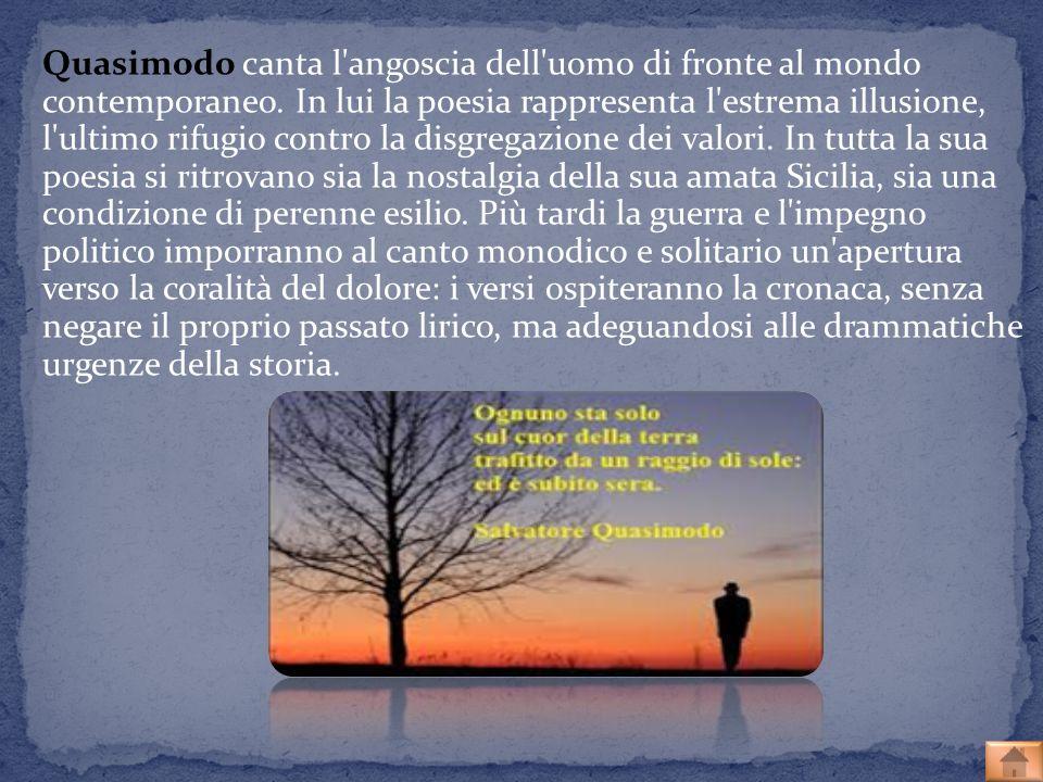Quasimodo canta l angoscia dell uomo di fronte al mondo contemporaneo