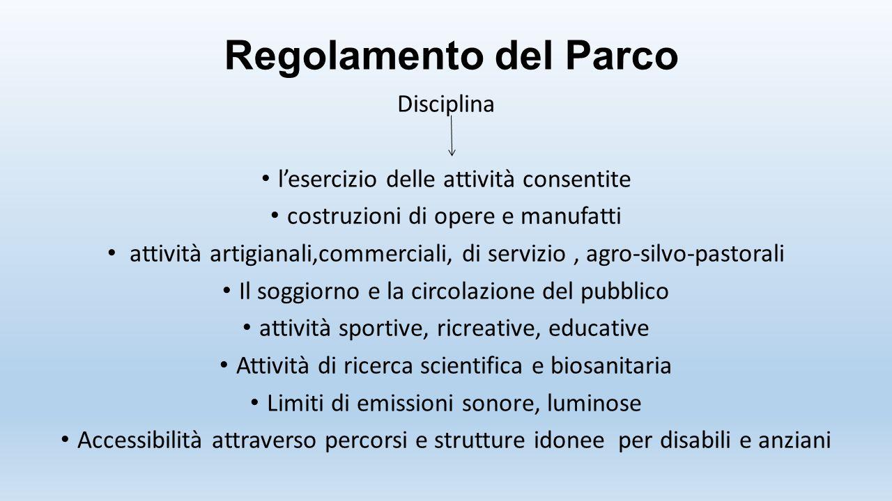 Regolamento del Parco Disciplina l'esercizio delle attività consentite