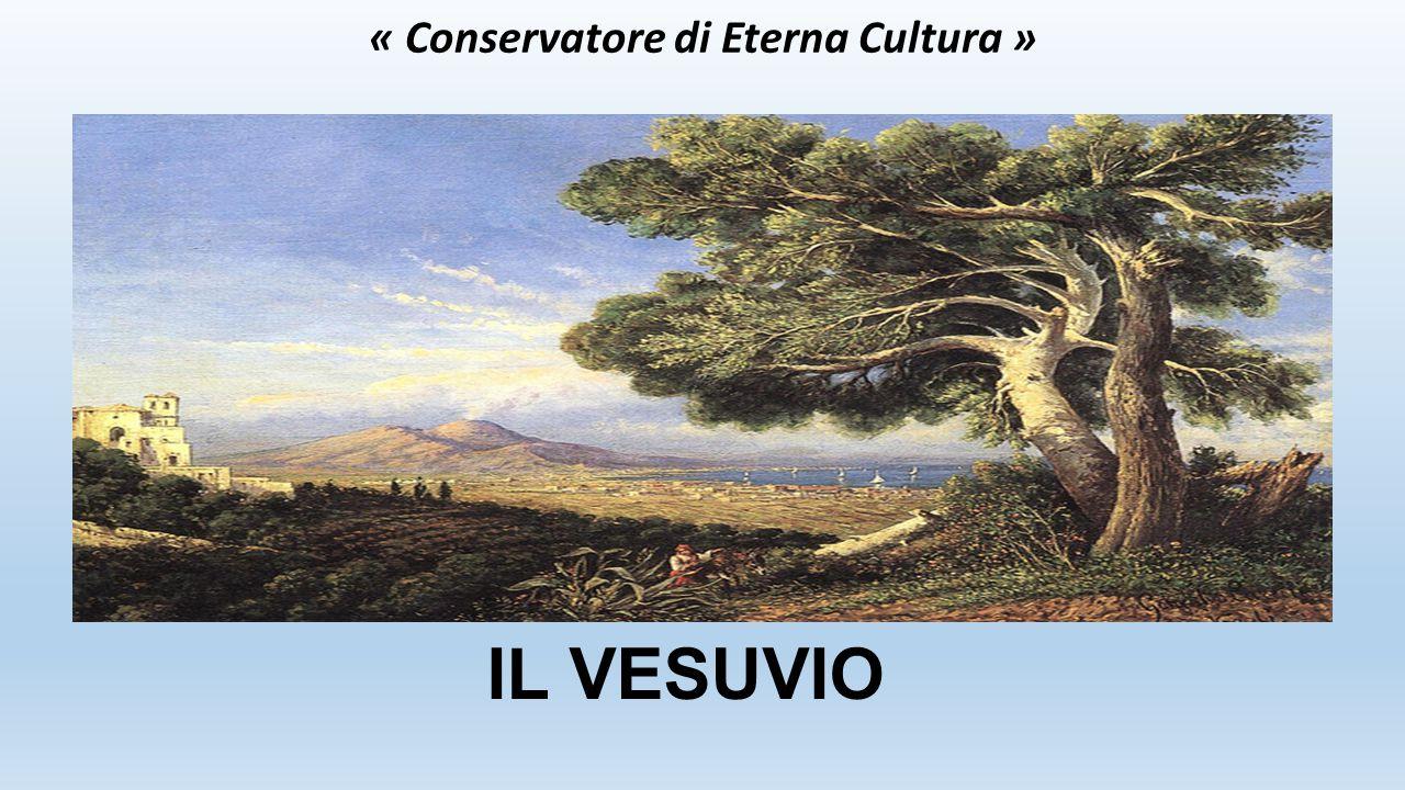 « Conservatore di Eterna Cultura »