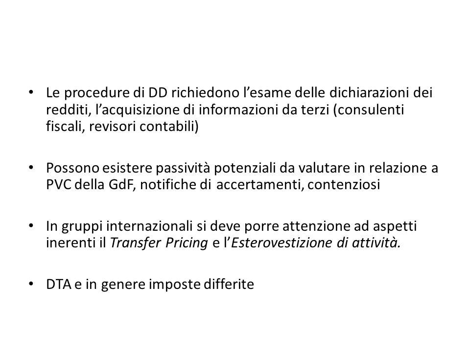 Le procedure di DD richiedono l'esame delle dichiarazioni dei redditi, l'acquisizione di informazioni da terzi (consulenti fiscali, revisori contabili)