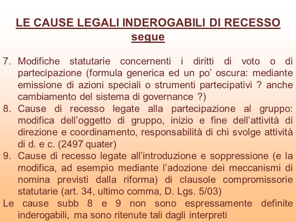 LE CAUSE LEGALI INDEROGABILI DI RECESSO