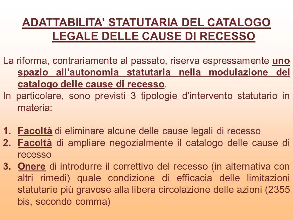 ADATTABILITA' STATUTARIA DEL CATALOGO LEGALE DELLE CAUSE DI RECESSO