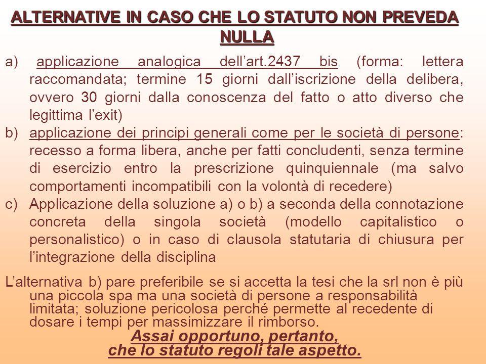 ALTERNATIVE IN CASO CHE LO STATUTO NON PREVEDA NULLA
