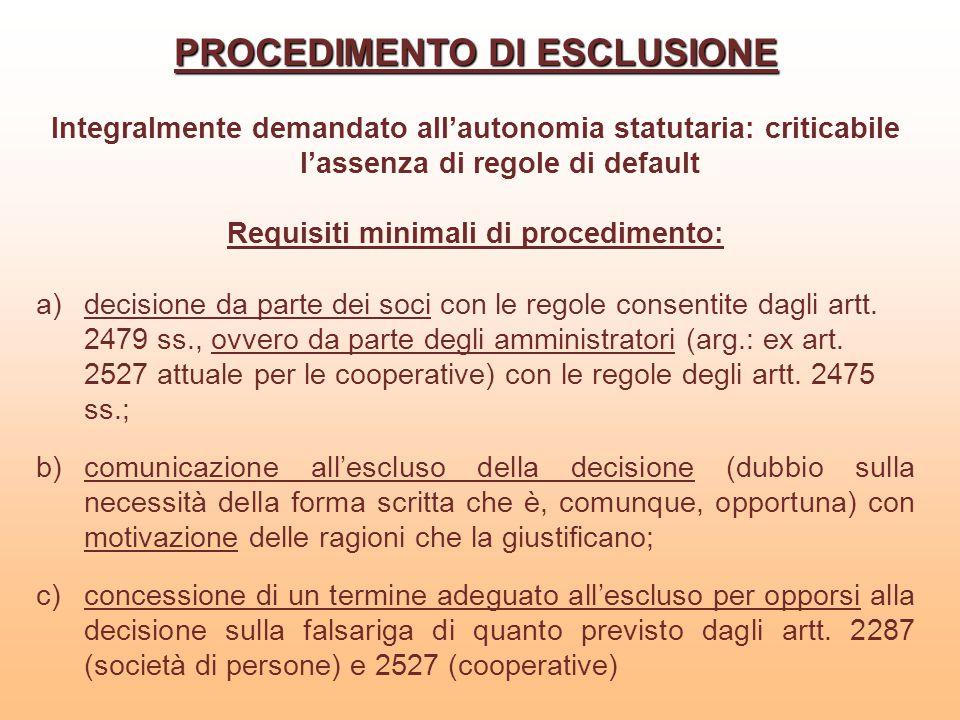 PROCEDIMENTO DI ESCLUSIONE Requisiti minimali di procedimento:
