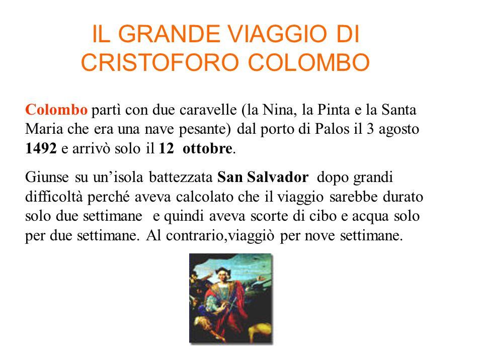 IL GRANDE VIAGGIO DI CRISTOFORO COLOMBO