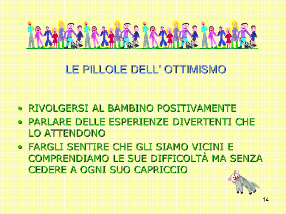 LE PILLOLE DELL' OTTIMISMO