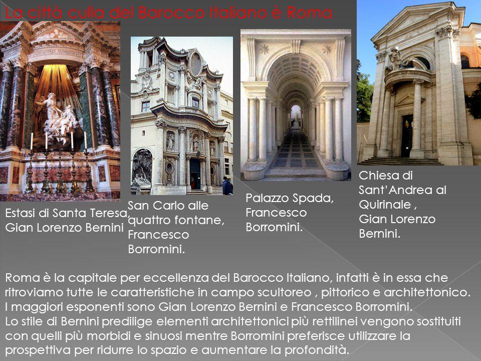 La città culla del Barocco Italiano è Roma