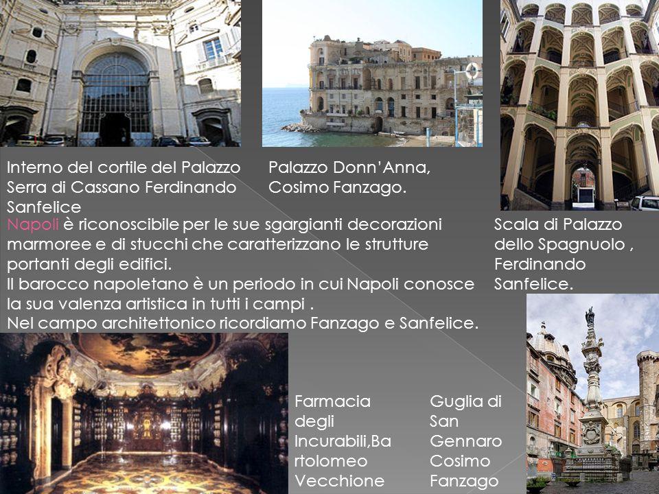 Interno del cortile del Palazzo Serra di Cassano Ferdinando Sanfelice