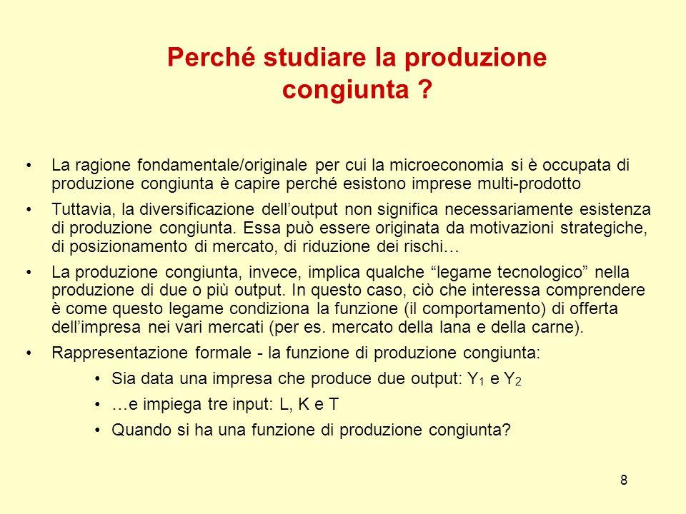 Perché studiare la produzione congiunta