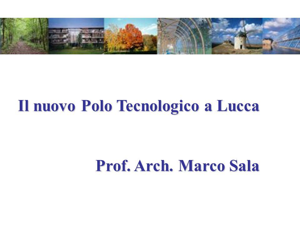 Il nuovo Polo Tecnologico a Lucca