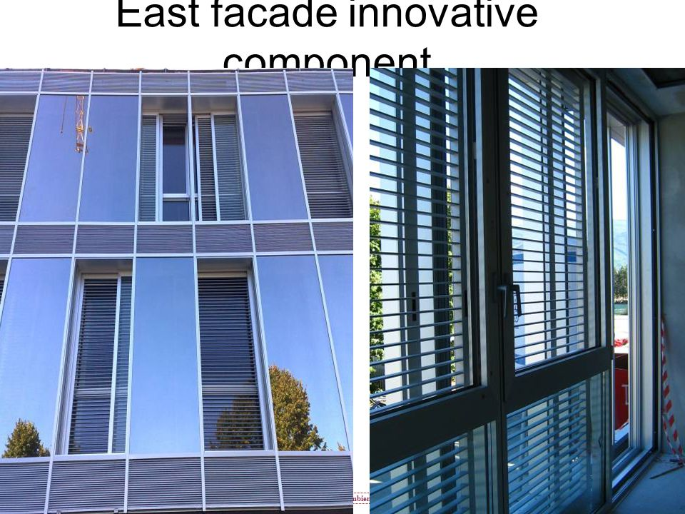 East facade innovative component