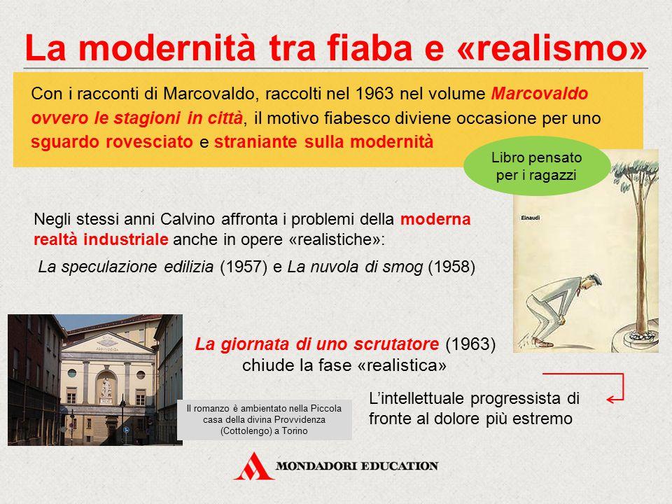 La modernità tra fiaba e «realismo»