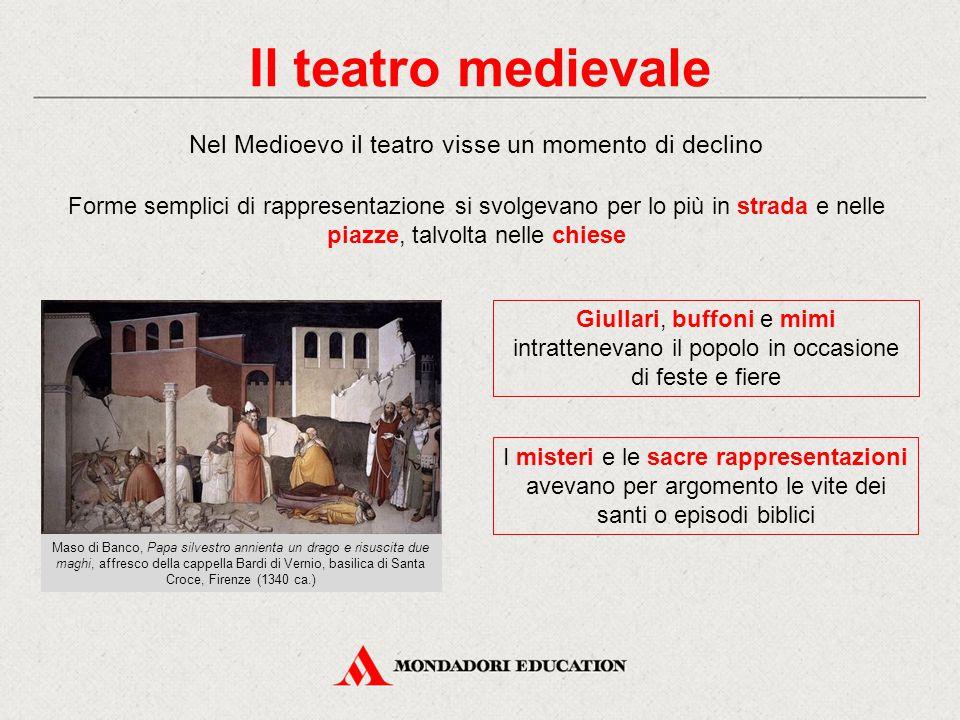 Nel Medioevo il teatro visse un momento di declino