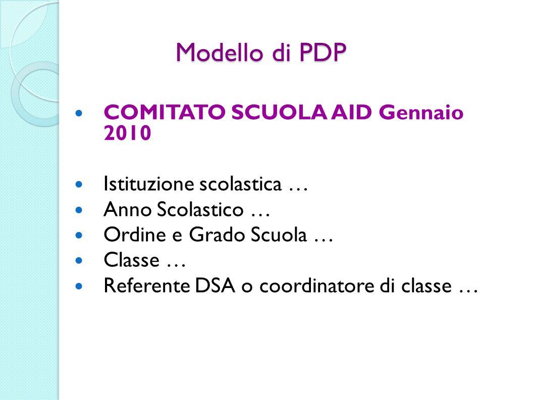 Modello di PDP COMITATO SCUOLA AID Gennaio 2010