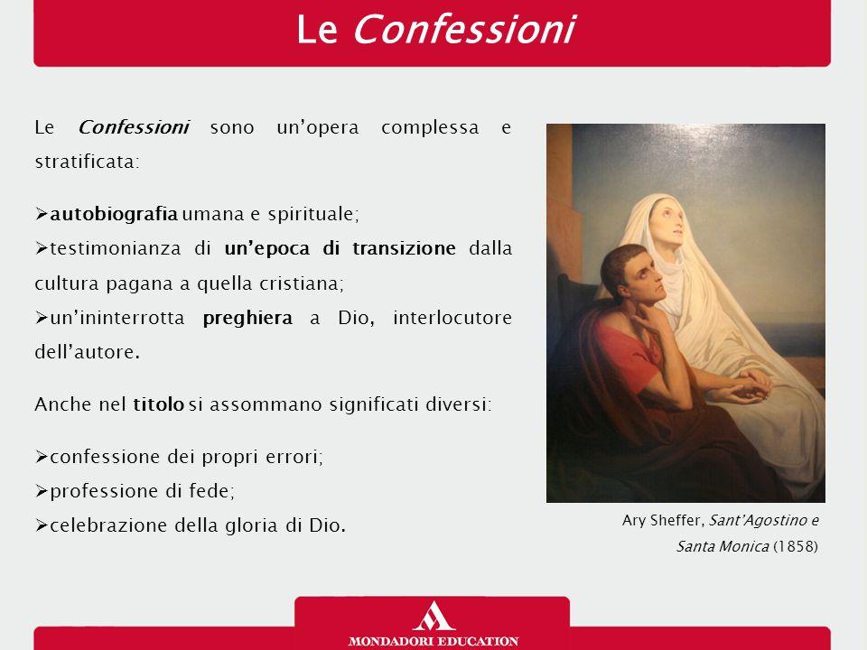 Le Confessioni Le Confessioni sono un'opera complessa e stratificata: