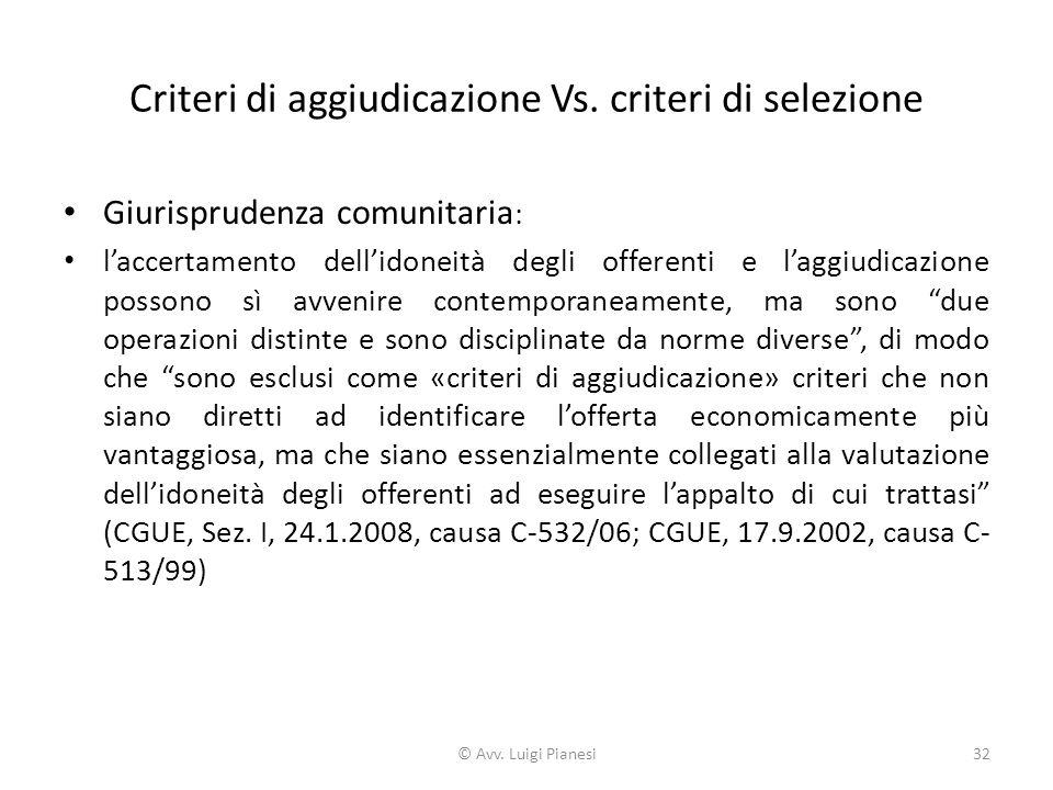 Criteri di aggiudicazione Vs. criteri di selezione