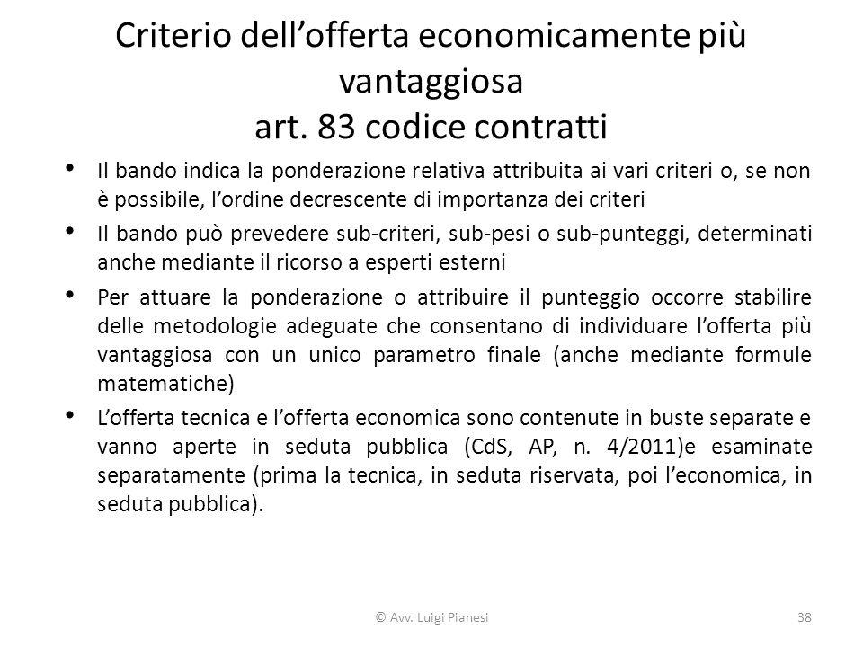 Criterio dell'offerta economicamente più vantaggiosa art