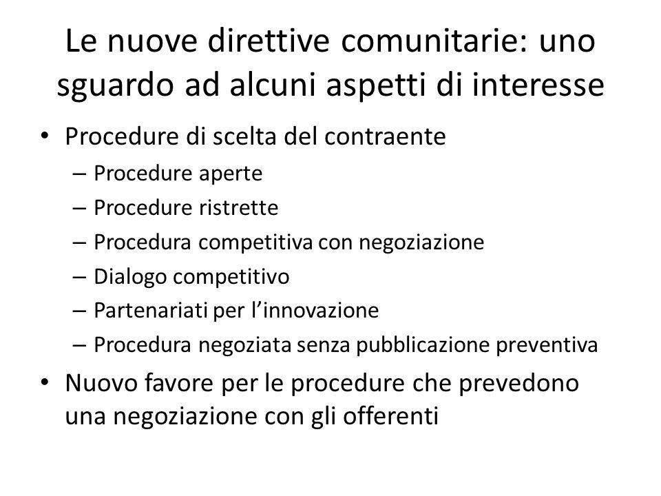 Le nuove direttive comunitarie: uno sguardo ad alcuni aspetti di interesse