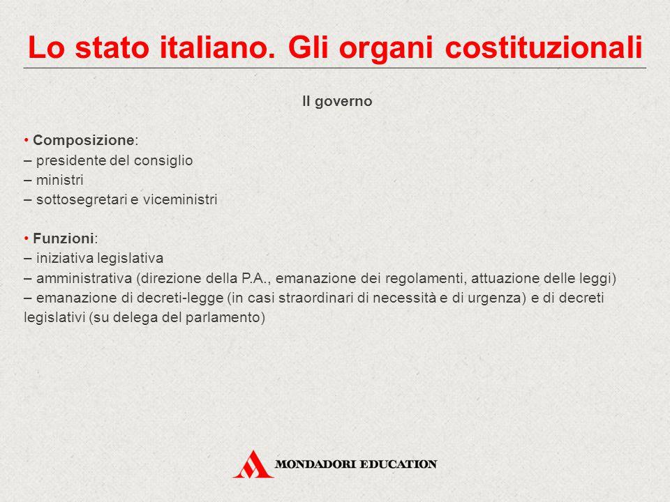 Lo stato italiano. Gli organi costituzionali