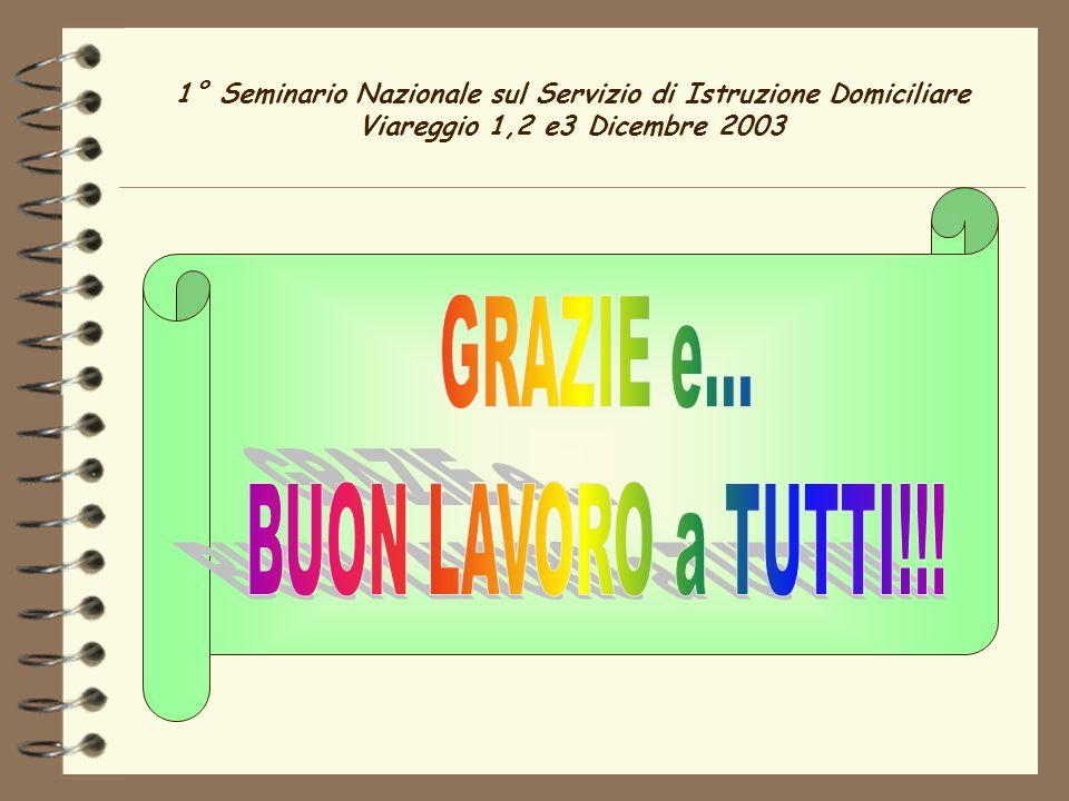 1° Seminario Nazionale sul Servizio di Istruzione Domiciliare