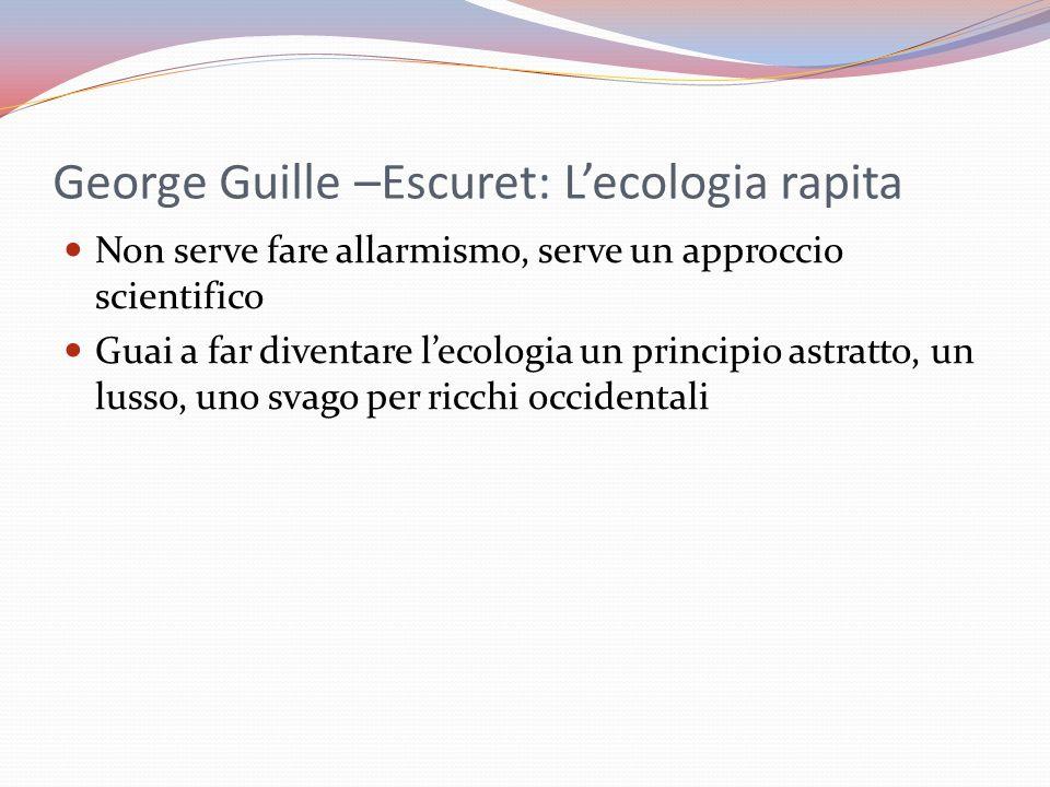 George Guille –Escuret: L'ecologia rapita