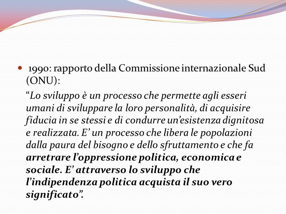1990: rapporto della Commissione internazionale Sud (ONU):